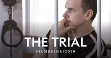 Filmreihe #2030 – The Trial: The State of Russia vs Oleg Sentsov